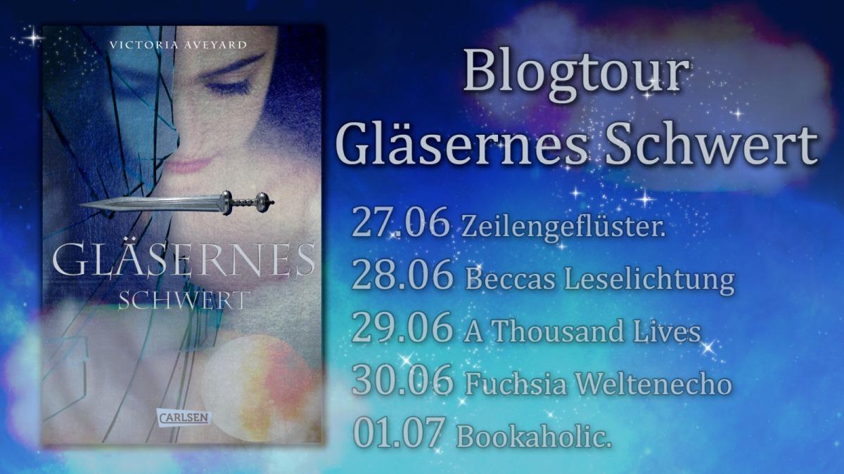 """Blogtour """"Gläsernes Schwert"""""""